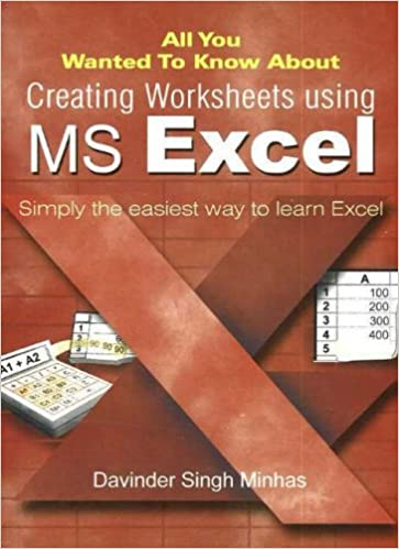 Download All You Wanted to Know About Creating Worksheets Using MS Excel: Simply the Easiest Way to Learn Excel (All You Wanted to Know About): Simply the Easiest ... Learn Excel (All You Wanted to Know About) PDF, azw (Kindle), ePub, doc, mobi