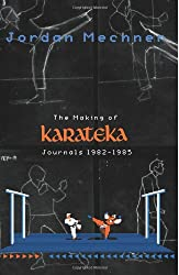 The Making of Karateka: Journals 1982-1985