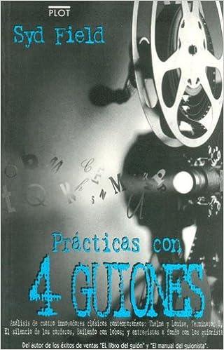 practicas con 4 guiones spanish edition