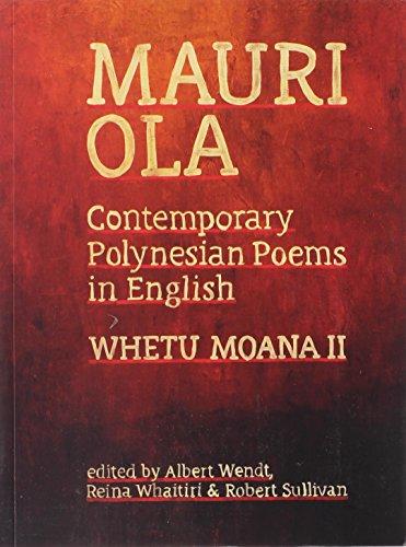 Mauri Ola: Contemporary Polynesian Poems in English (Whetu Moana) by University of Hawaii Press
