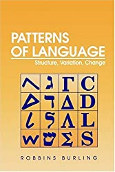 Patterns of Language: Structure, Variation, Change