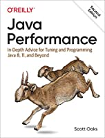 Java Performance: In-Depth Advice for Tuning and Programming Java 8, 11, and Beyond Front Cover
