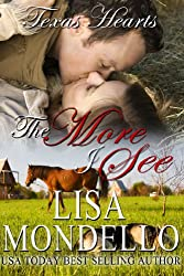 The More I See, a western romance (Texas Hearts Book 3) (English Edition)