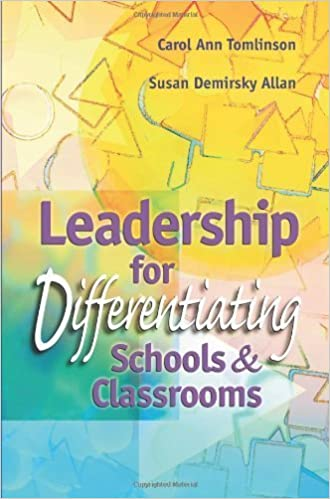 Book Leadership for Differentiating Schools & Classrooms by Carol Ann Tomlinson, Susan Demirsky Allan (January 1, 2000) 1