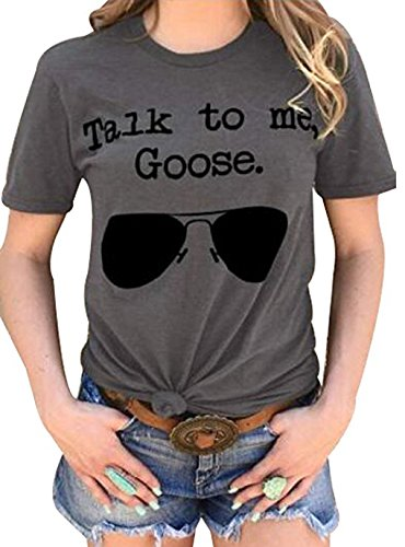 Talk to Me Goose Sunglasses Funny T-Shirt Women's Casual Tops Tee Blouse (Medium)]()