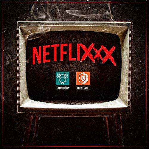 Netflixxx [Explicit]