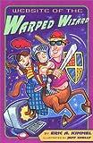 Website of the Warped Wizard, Eric A. Kimmel, 0525466568