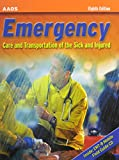 Emergency: Care and Transportation of the Sick and Injured