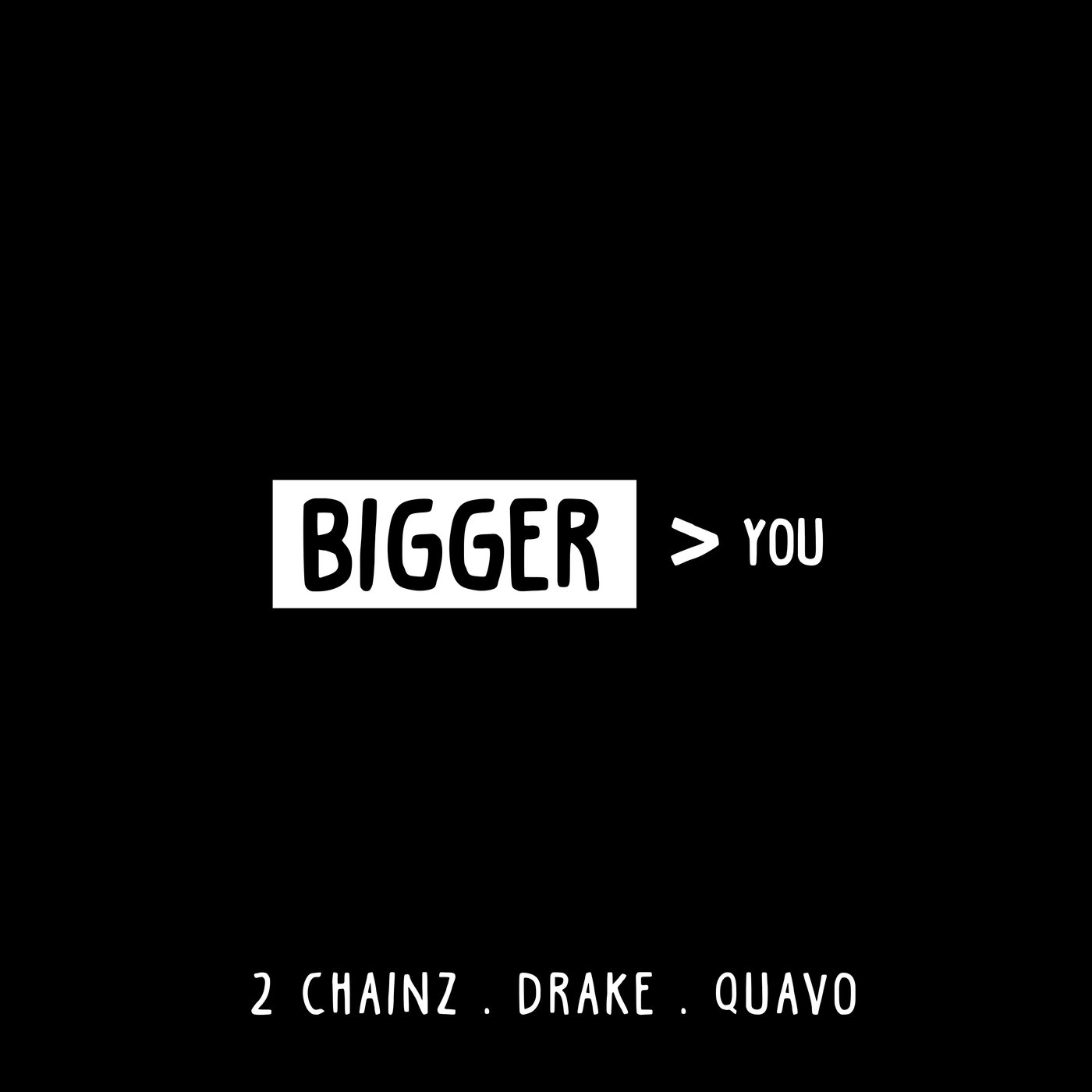 Bigger Than You [feat. Drake & Quavo] [Explicit]