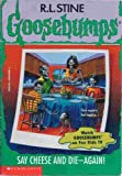 SAY CHEESE AND DIE! (GOOSEBUMPS)