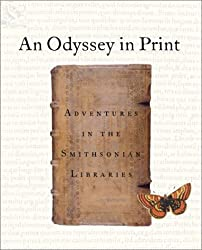 An Odyssey in Print: Adventures in the Smithsonian Libraries