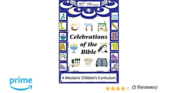 Workbook bible studies for kids worksheets : Celebrations of the Bible: A Messianic Children's Curriculum ...