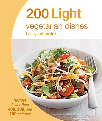 Download 200 light vegetarian dishes recipes fewer than 400 300 download 200 light vegetarian dishes recipes fewer than 400 300 and 200 calories hamlyn all color book pdf audio idg2c5dm3 forumfinder Image collections