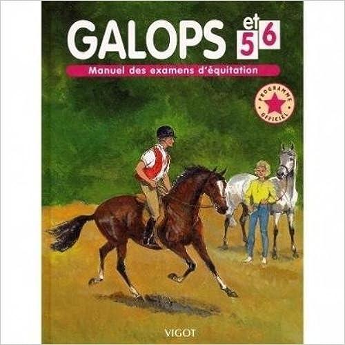 Galops 5 et 6 : Nouveau programme officiel