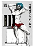 Thermae Romae, Tome 3 :