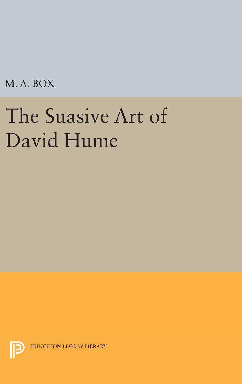 The Suasive Art of David Hume (Princeton Legacy Library) ebook
