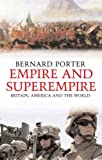 Empire and Superempire, Bernard Porter, 0300110103
