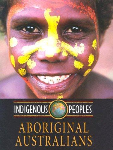 Aboriginal Australians (Indigenous Peoples)