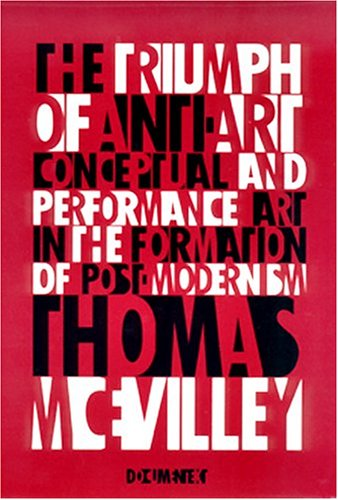 Triumph of Anti-Art: Conceptual and Performance Art in...