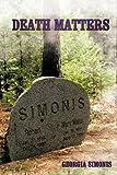 Death Matters, Georgia Simonis, 1438940599