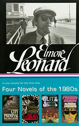 Elmore Leonard: Four Novels of the 1980s (LOA #267) (Library of America)