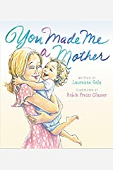 You Made Me a Mother Hardcover
