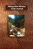 Hiking New Mexico Trails Journal
