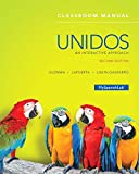 img - for Unidos Classroom Manual: An Interactive Approach -- Access Card Package (2nd Edition) book / textbook / text book