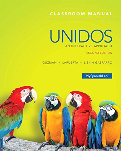 Unidos Classroom Manual: An Interactive Approach -- Access Card Package (2nd Edition)