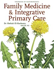 Textbook of Naturopathic Family Medicine & Integrative Primary Care: Standards & Guidelines