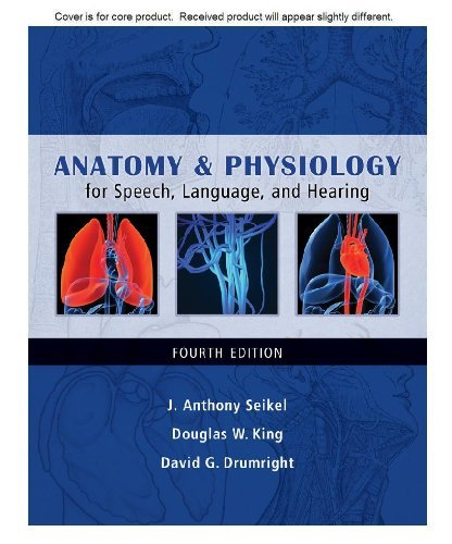 Download By J. Anthony Seikel CD for Seikel/King/Drumright's Anatomy & Physiology for Speech, Language, and Hearing, 4th (4th Fourth Edition) [CD-ROM] pdf