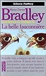 La Romance de Ténébreuse : La Belle Fauconnière  par Marion Zimmer Bradley