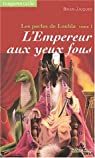 Les perles de Loubia, tome 1 : L'empereur aux yeux fous par Jacques