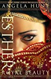 img - for Esther: Royal Beauty (A Dangerous Beauty Novel) book / textbook / text book