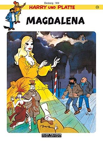 Harry und Platte: Band 28: Magdalena (Harry und Platte Einzelbände) Taschenbuch – 1. Oktober 2015 Stephen Desberg Willy Will i. e. Maltaite Eckart Schott Salleck Publications