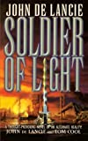 Soldier of Light, John de Lancie and Tom Cool, 1476730695