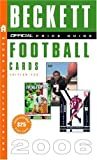 The Official Beckett Guide to Football Cards 2006, James Beckett and James Beckett, 0375721029