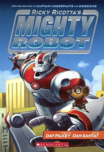 Download Ricky Ricotta's Mighty Robot (Turtleback School & Library Binding Edition) ebook