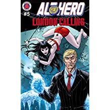 Alt-Hero #5: London Calling (Alt★Hero)