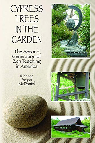 Cypress Trees in the Garden: The Second Generation of Zen Teaching in ()