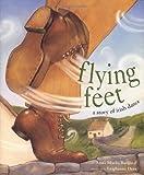 Flying Feet, Anna Marlis Burgard, 0811844315