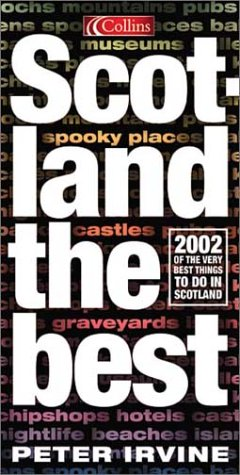 Download Scotland the Best: 2002 Of the Very Best Things to do in Scotland pdf epub