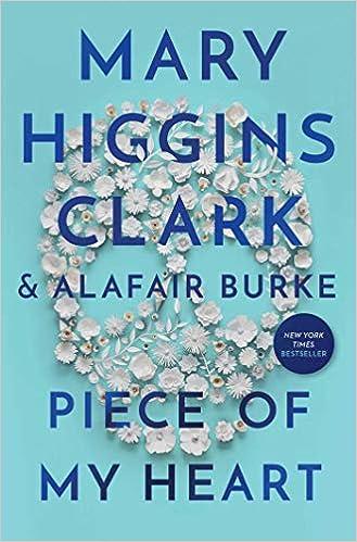 Piece of My Heart : Clark, Mary Higgins, Burke, Alafair: Amazon.it: Libri