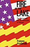 Fire in the Lake, Frances FitzGerald, 0679723943