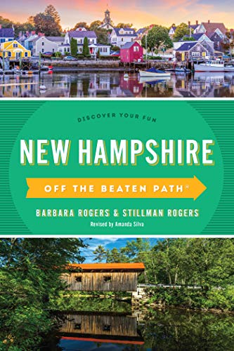 Pdf Travel New Hampshire Off the Beaten Path®: Discover Your Fun (Off the Beaten Path Series)