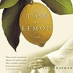 The Toss of a Lemon | Padma Viswanathan