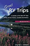 Great RV Trips, Charles L. Cadieux, 155591327X