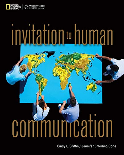 Invitation to Human Communication (Explore Our New Communications 1st Editions)