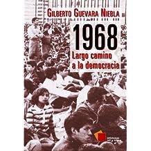 1968: Largo camino a la democracia (Ensayo)