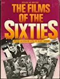 The Films of the Sixties, Douglas Brode, 0806507985